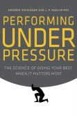 Performing Unxder Pressure